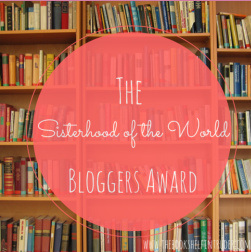 Sisterhood of the World Blogger Award - HAPPY!!! (1/2)