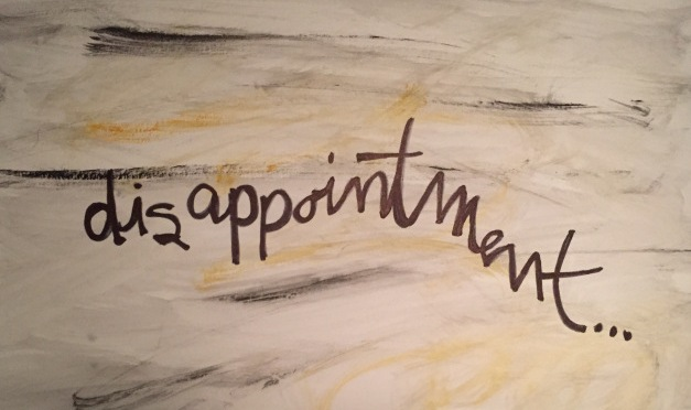 #AtoZChallenge Day04: D for DISAPPOINTMENT